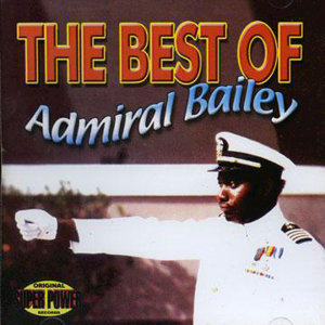 The Best Of Admiral Bailey