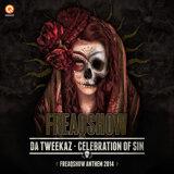 Celebration Of Sin (Freaqshow Anthem 2014)