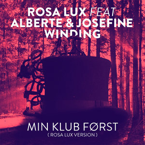 Min Klub Først (Rosa Lux Version) [feat. Alberte & Josefine Winding]
