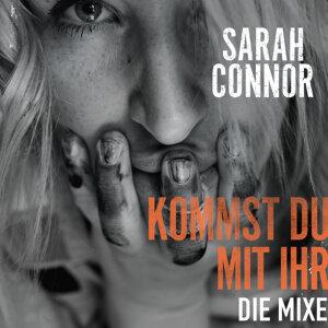 Kommst Du mit ihr - Die Mixe