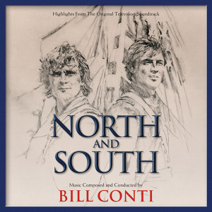 North And South - Highlights From The Original Television Soundtrack