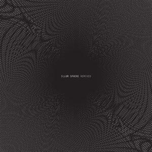Illum Sphere Remixed