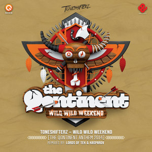 Wild Wild Weekend (Qontinent Anthem 2014)