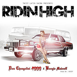 Ridin' High (feat. Boogie Madeoff)