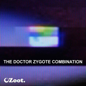 The Doctor Zygote Combination (Vol. 1)