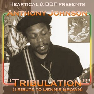 Tribulation (Tribute to Dennis Brown)