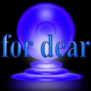 for dear (for dear)