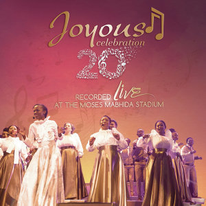 Joyous Celebration, Vol. 20