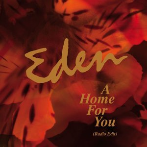 A Home For You - Radio Cut