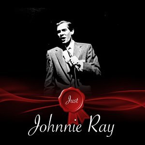 Just - Johnnie Ray