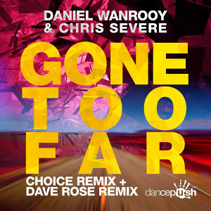 Gone Too Far (Remixes)