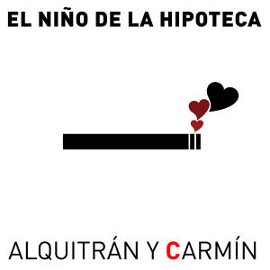 Alquitrán y Carmín