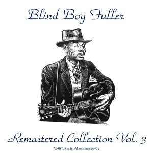 Remastered Collection, Vol. 3 - All Tracks Remastered 2016