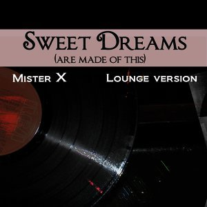 Sweet Dreams (Are Made of This) - Lounge Version