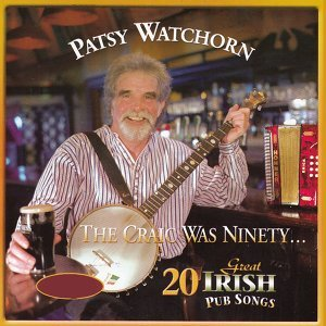The Craic Was Ninety - 20 Great Irish Pub Songs