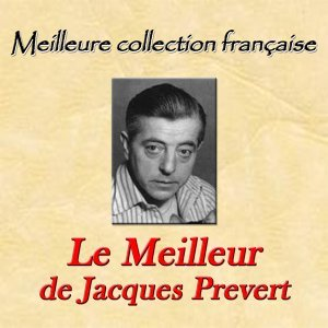 Meilleure collection française: Le Meilleur de Jacques Prévert
