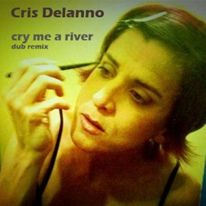 Cry Me a River - Dub Remix