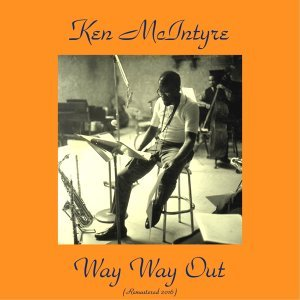 Way, Way Out - Remastered 2016