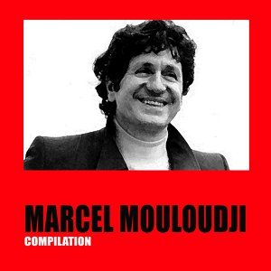 Marcel Mouloudji - Compilation
