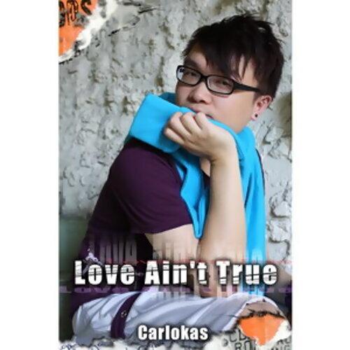 Love Ain't True