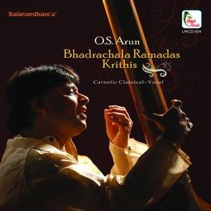 O.S. Arun - Bhadrachala Ramadas Krithis