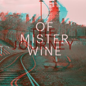 The Journey of Mister Wine