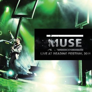 Live at Reading Festival 2011 - Live
