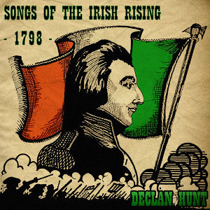 Songs of the Irish Rising - 1798
