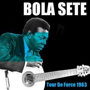 Bola Sete: Tour De Force (1963)