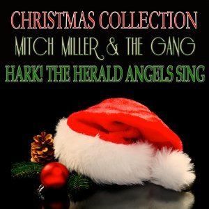 Hark! the Herald Angels Sing - Christmas Collection