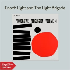 Provocative Percussion, Vol. 4 - Original Album Plus Bonus Tracks 1960