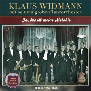 Ja, das ist meine Melodie - Original Shellack Recordings - Berlin 1938 - 1940
