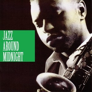 Jazz Around Midnight