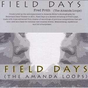 Field Days (The Amanda Loops)