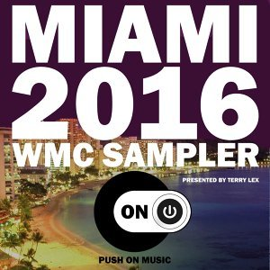 Miami 2016 WMC Sampler - Presented by Terry Lex