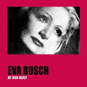 Eva Busch At Her Best