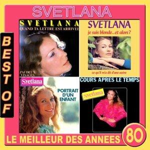 Svetlana, Best Of - Le meilleur des années 80