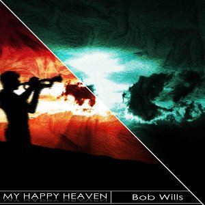 My Happy Heaven - Remastered