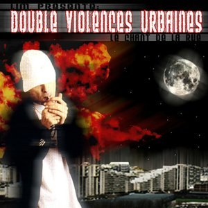 Double violences urbaines - Le chant de la rue