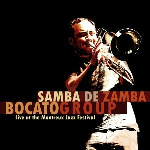 Samba de Zamba - Live At the Montreux Jazz Festival