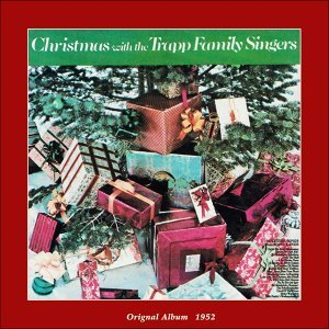 Christmas With the Trapp Family Singers - Original Album 1952
