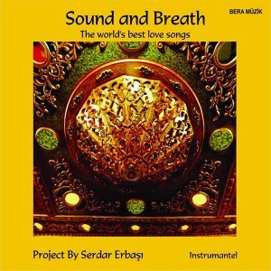 Sound and Breath - The World's Best Love Songs
