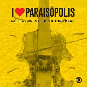 I Love Paraisópolis - Trilha Original de Victor Pozas