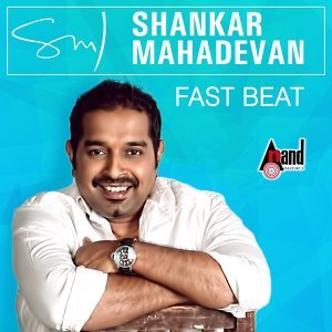 Shankar Mahadevan - Fast Beat - Kannada Hits 2016