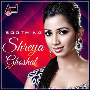 Shreya Ghoshal - Soothing - Kannada Hits 2016