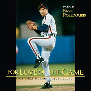 For Love Of The Game - Original Motion Picture Score