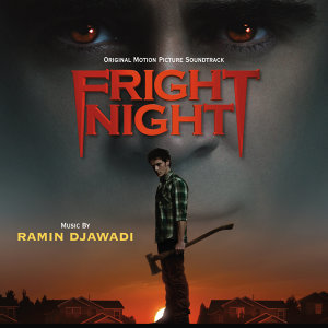 Fright Night - Original Motion Picture Soundtrack