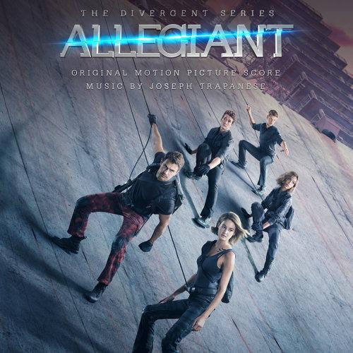 Allegiant (分歧者3:赤誠者電影原聲帶) - Original Motion Picture Score