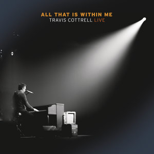 All That Is Within Me - Live