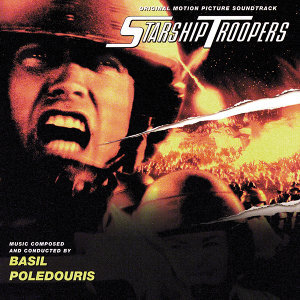 Starship Troopers - Original Motion Picture Soundtrack